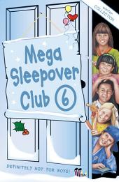 Mega Sleepover 6: Winter Collection (The Sleepover Club)