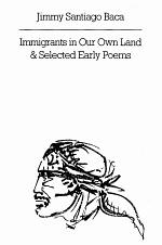 Immigrants in Our Own Land & Selected Early Poems
