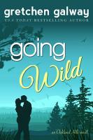 Going Wild  A Romantic Comedy  PDF