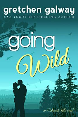 Going Wild  A Romantic Comedy