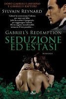 Gabriel   s Redemption   Seduzione ed estasi PDF