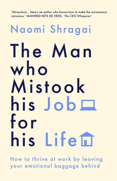 Download The Man Who Mistook His Job for His Life Book