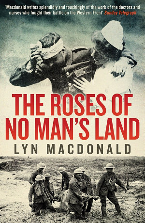 The Roses of No Man s Land
