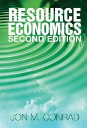 Resource Economics: Edition 2