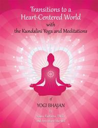 Transitions To A Heart Centered World 2nd Edition Book PDF