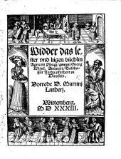 Widder das lester und lügen büchlin Agricole Phagi, genant G. Witzel (widder die newen Evangelisten). Antwort, B. Raida ... Vorrede D. M. Lutheri [and another by Justus Jonas]. MS. notes