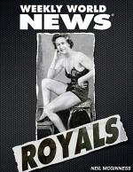 Weekly World News: The Royals