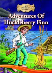 e-First Students' Classics: Adventures Of Huckleberry Finn
