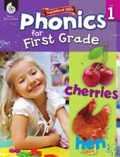 Foundational Skills: Phonics for First Grade: Phonics for First Grade