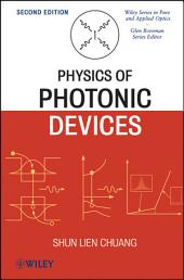 Physics of Photonic Devices: Edition 2