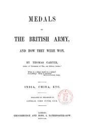 Medals of the British Army, and how They Were Won Bya Thomas Carter
