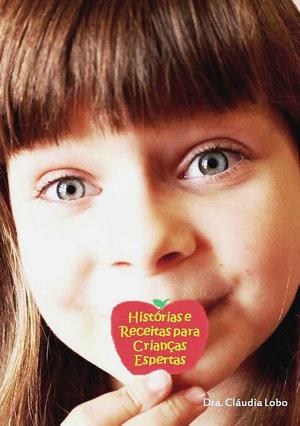 Hist  rias E Receitas Para Crian  as Espertas PDF