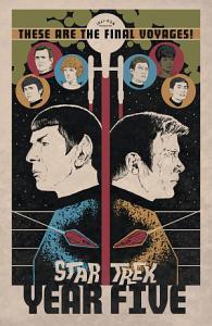 Star Trek  Year Five   Odyssey s End  Book 1