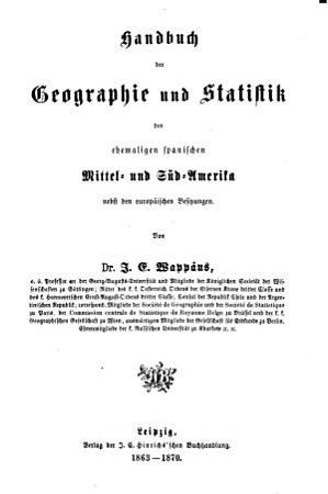 Handbuch der Geographie und Statistik f  r die gebildeten St  nde begr  ndet durch C G D  Stein und Ferd  H  rschelmann PDF