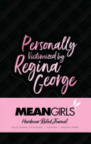 Mean Girls Hardcover Ruled Journal