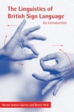 The Linguistics of British Sign Language