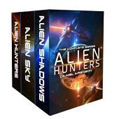 Alien Hunters: A Space Opera Trilogy