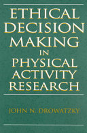 Ethical Decision Making In Physical Activity Research Book PDF