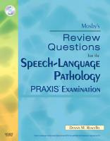 Mosby s Review Questions for the Speech Language Pathology PRAXIS Examination E Book PDF