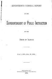 Annual Report of the Superintendent of Public Instruction, State of Illinois: Volume 17