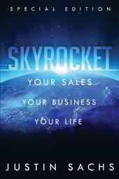 Skyrocket: Your Sales, Your Business, Your Success