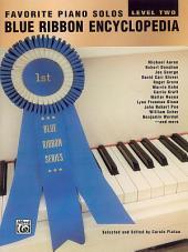 Blue Ribbon Encyclopedia, Level 2: Favorite Piano Solos
