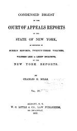 Condensed Digest of the Court of Appeals Reports of the State of New York
