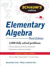 Schaum's Outline of Elementary Algebra, 3ed: Edition 3