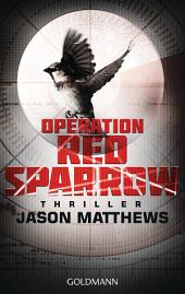 Operation Red Sparrow: Thriller