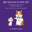 Harry Hugger and the Playful Puppy   Special DCHS Edition PDF