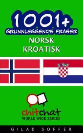 1001+ grunnleggende fraser norsk - Kroatisk
