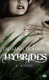 Justice: Hybrides, Volume4