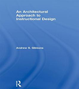 An Architectural Approach to Instructional Design PDF