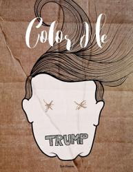 Donald Trump Paperback Coloring Book Book PDF