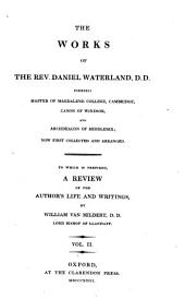 The Works of the Rev. Daniel Waterland ...: Now First Collected and Arranged. To which is Prefixed a Review of the Author's Life and Writings, Volume 2