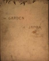 The Garden of Japan: A Year's Diary of Its Flowers