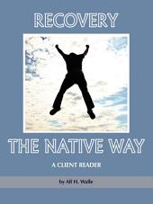 Recovery the Native Way: A Client Reader