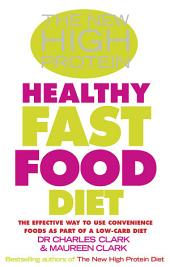 The New High Protein Healthy Fast Food Diet