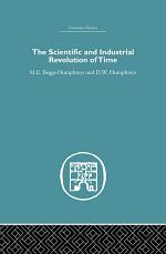 The Scientific and Industrial Revolution of Time