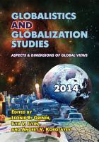 Globalistics and Globalization Studies  Aspects   Dimensions of Global Views PDF