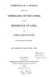 Narrative of a journey across the cordillera of the Andes ...: 1823 and 1824