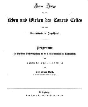 Kurze Skizze von dem Leben und Wirken des Conrad Celtes nebst seiner Antrittsrede in Ingolstadt PDF