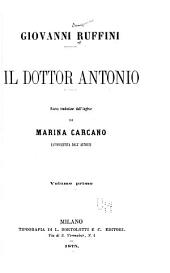 Il dottor Antonio: Nuova traduzione dall' inglese di Marina Carcano, Volume 1