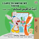 I Love to Brush My Teeth  English Arabic Bilingual Book  PDF