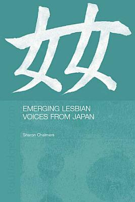 Emerging Lesbian Voices from Japan PDF