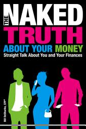 The Naked Truth About Your Money