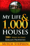 My Life and 1,000 Houses - 200+ Ways to Find Bargain Properties