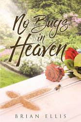 No Bugs In Heaven Book PDF