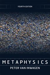 Metaphysics: Edition 4