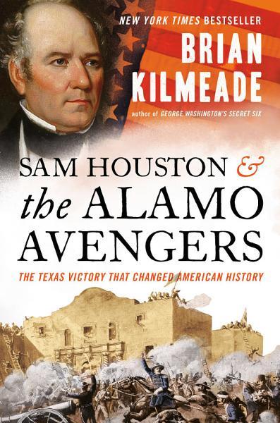 Download Sam Houston and the Alamo Avengers Book